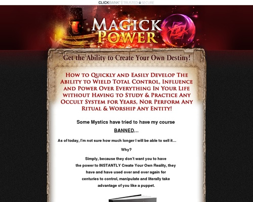 Get the Ultimate Magick Power…the Ability to Define Your Own Destiny!