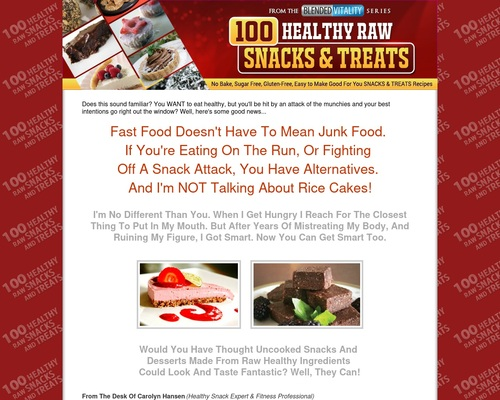 100 Healthy Raw Snacks And Treats – Healthy snacks that taste great. Natural – Sugar Free – No Cook – Living Nutrition for Living Bodies.